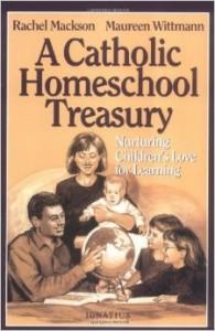 A Catholic Homeschool Treasury