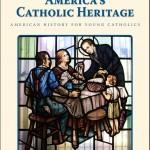 Seton America's Catholic Heritage
