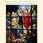 Seton Our Catholic Legacy, Volumes 1 and 2