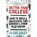 Book Review: Better than College