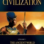 The Story of Civilization - Volume 1