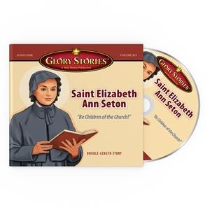 Glory Stories Saint Elizabeth Ann Seton