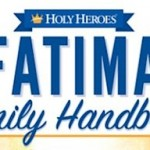 Embrace the Message of Fatima with Your Family