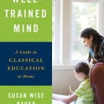 The Well-Trained Mind (4th Edition)