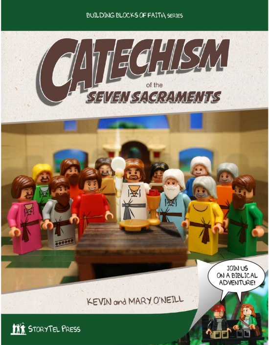 Catechism Of The Seven Sacraments Building Blocks Of Faith Series
