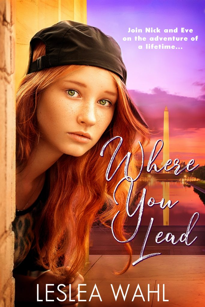 Where You Lead by Leslea Wahl