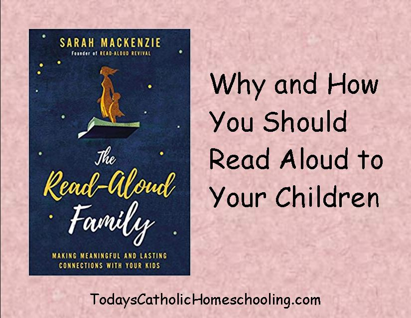 Whyand How You Should Read Aloud to Your Children