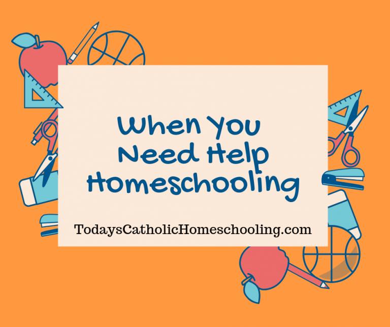 When You Need Help Homeschooling
