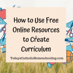 How to Use Free Online Resources to Develop Personalized Curriculum