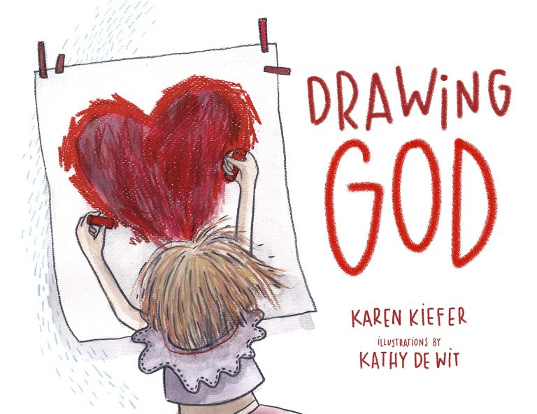 Drawing God by Karen Kiefer invites children to consider their image of #God #faith #Childrensbooks