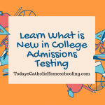 Learn What is New in College Admissions Testing