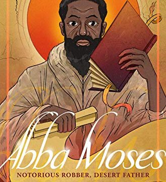 Cover of Abba Moses: Notorious Robber, Desert Father